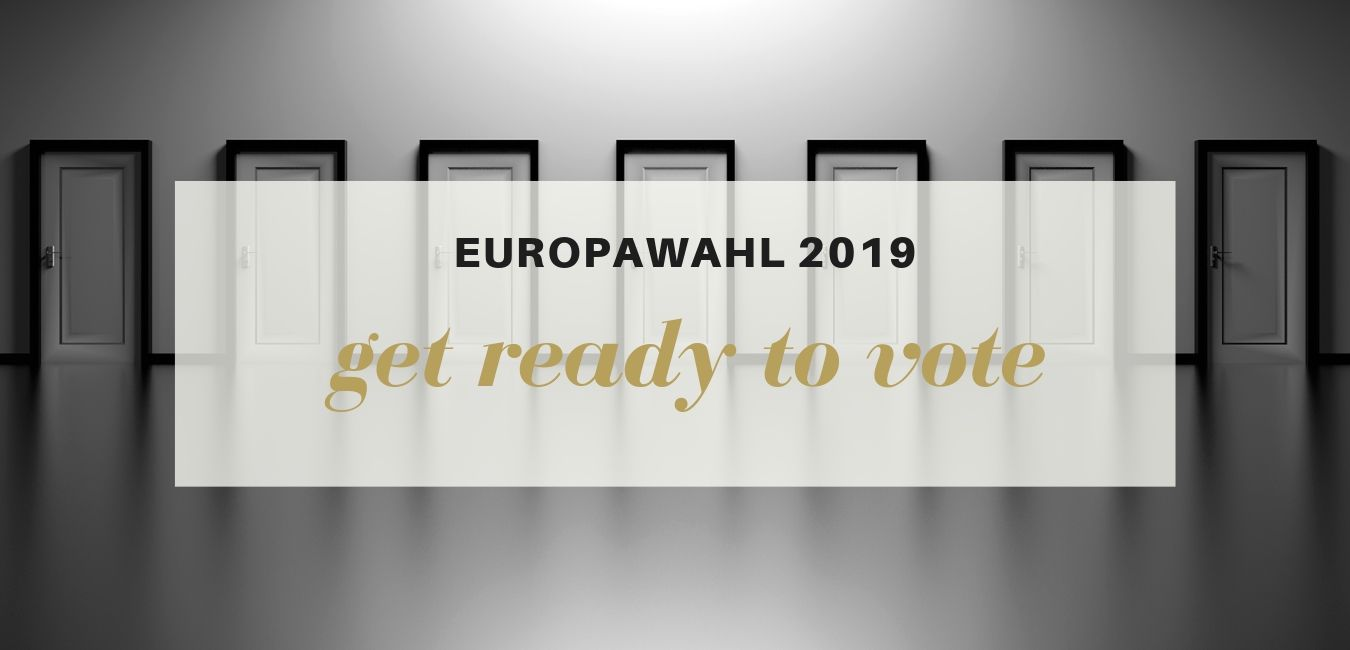 get ready to vote –  Europawahl 2019